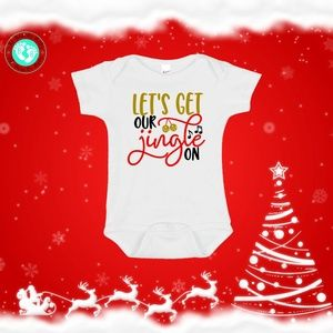 Let's Get our Jingle On Christmas Onesie